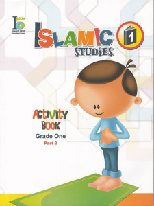 Islamic Studies Activity Book Grade 1 part 2
