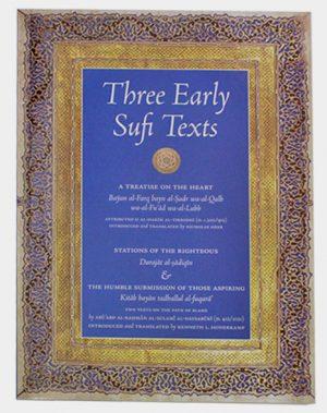 Three Early Sufi Texts