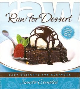 Raw for Dessert Easy Delights for Everyone