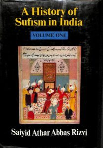 A History Of Sufism In India Vol. One - Saiyid Athar Abbas Rizvi